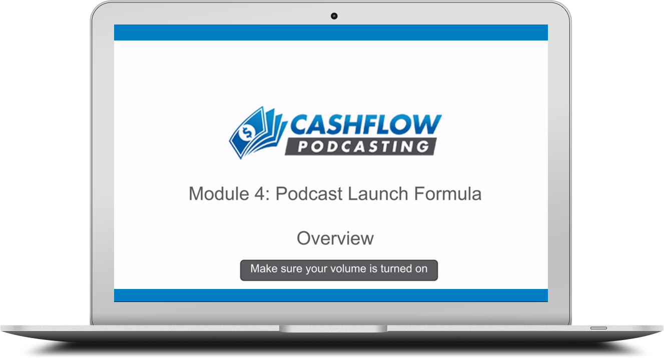 Cashflow Podcasting Course: How to Launch A Podcast
