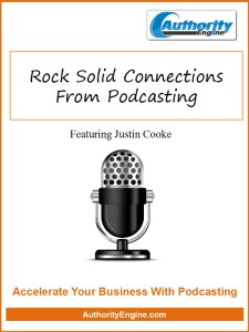 Rock Solid Connections From Podcasting