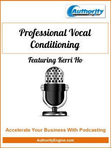 Professional Vocal Conditioning