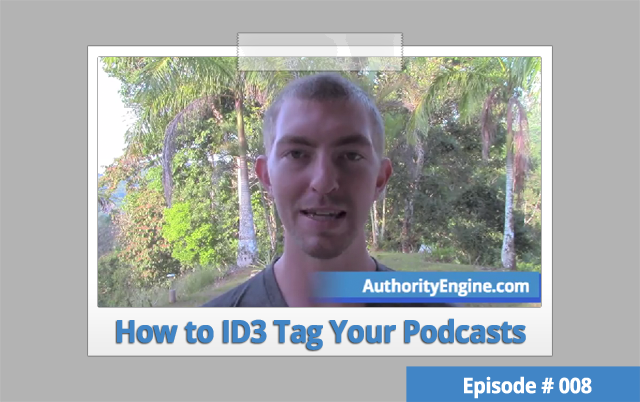 AETV008: How to ID3 Tag Your Podcast Episodes to Rank in iTunes