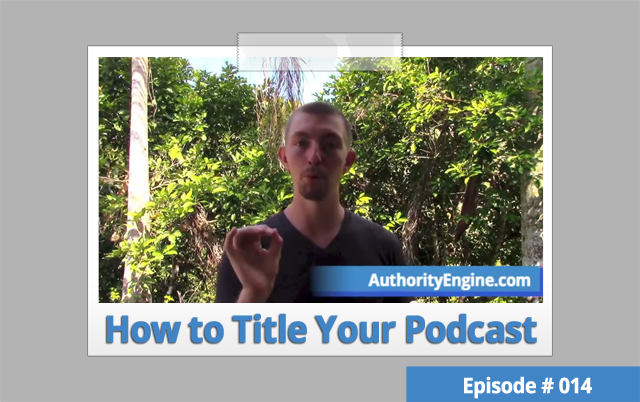 AETV014: The Best Methods for Titling Your Podcast