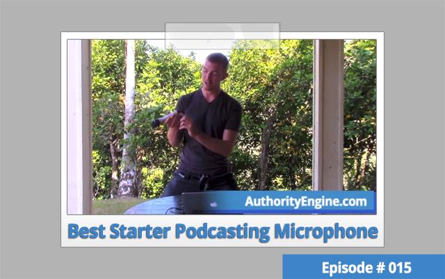 AETV015: The Best Podcasting Microphone To Get You Started