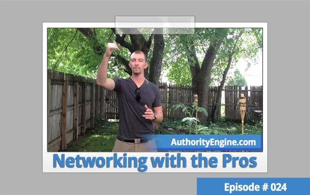 AETV024: How to Network with The Biggest Names In Your Industry