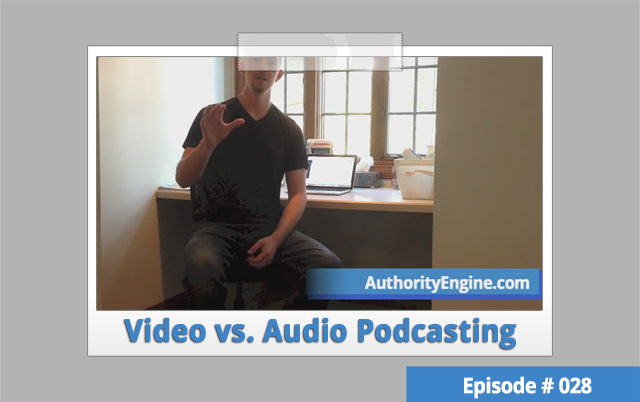 AETV028: Video vs. Audio Podcasting: Which One Is Right For Me?