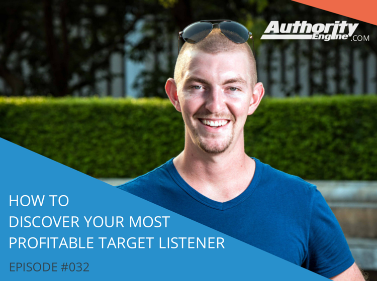 AETV032: How to Discover Your Most Profitable Target Listener (Part 1)