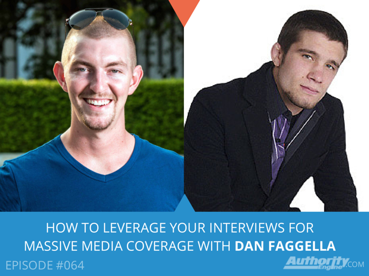 How to Leverage Your Interviews For MASSIVE Media Coverage with Dan Faggella