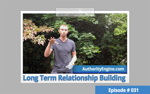 AETV031: The #1 Requirement For Long Term Relationship Building
