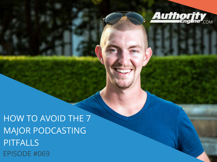 How To Avoid The 7 Major Podcasting Pitfalls