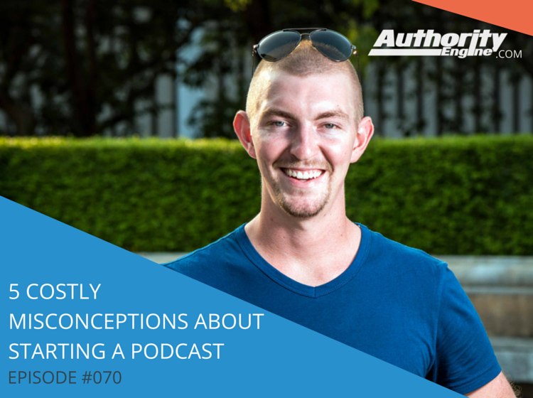 5 Costly Misconceptions About Starting a Podcast