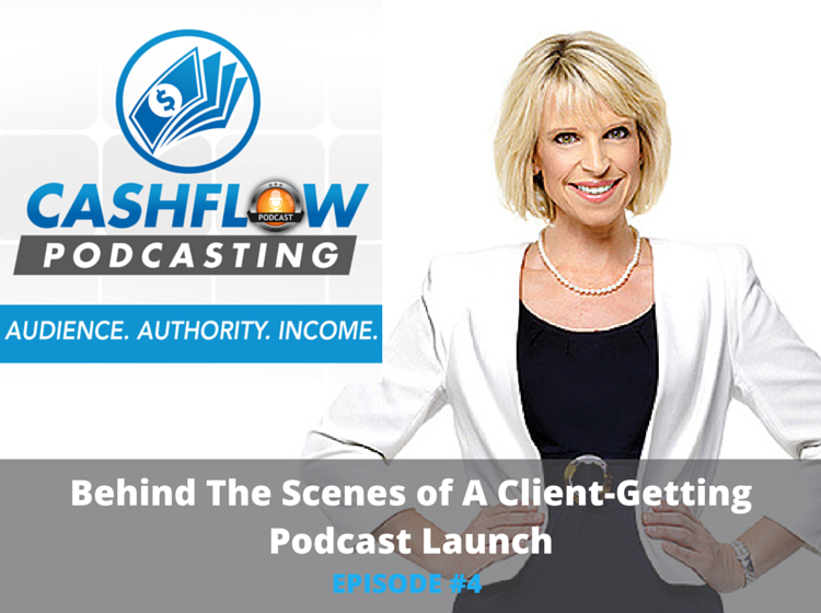 CFP 004: Behind The Scenes of A Client-Getting Podcast Launch