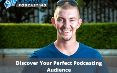 CFP 006: Discover Your Perfect Podcasting Audience