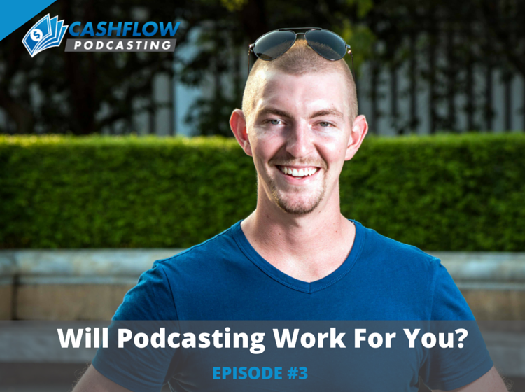 CFP 003: Will Podcasting Work For You?