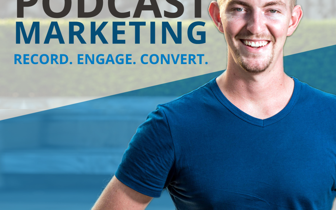 A Seven Figure eCommerce Business From Podcasting Marketing With Gary Leland