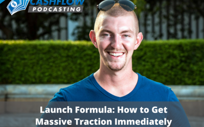 CFP 010: Launch Formula: How to Get Massive Traction Immediately (Even If You Don't Have an Email List)
