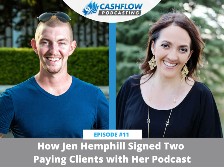 CFP 011: How Jen Hemphill Signed Two New Clients with Her Podcast