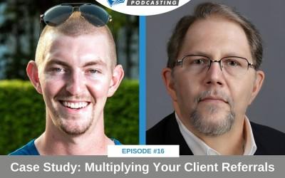 CFP 016: Case Study: Multiplying Your Client Referrals with David Saltzman