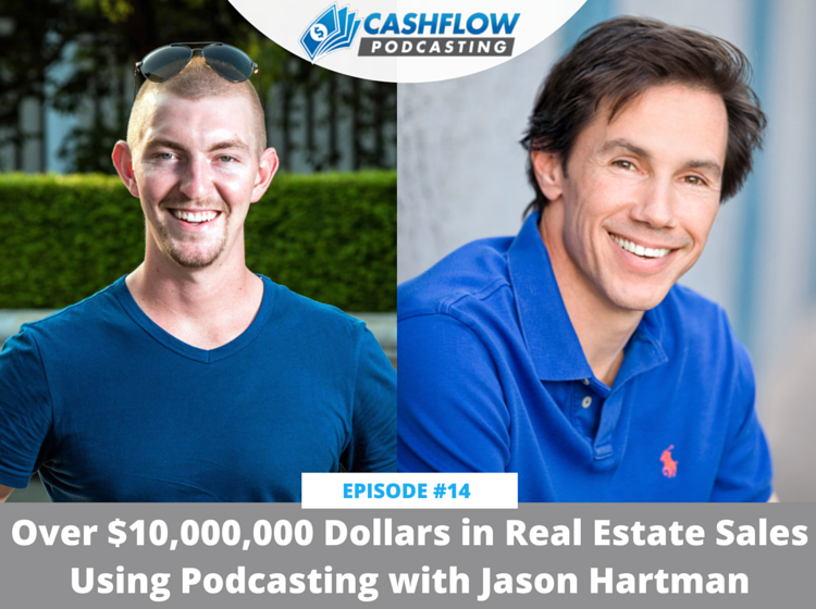 CFP 014: Over $10,000,000 in Real Estate Sales Using Podcasting with Jason Hartman