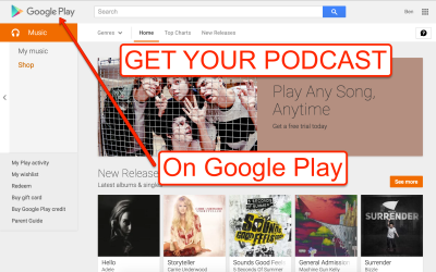 [How To] Submit A Podcast To Google Play Music