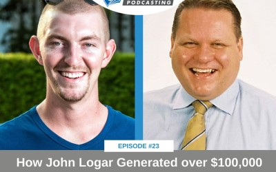 CFP 023: Case Study: How John Logar Generated over $100,000 in Two Months through Podcasting