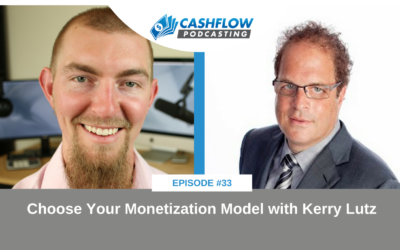 CFP 033: Choose Your Monetization Model with Kerry Lutz