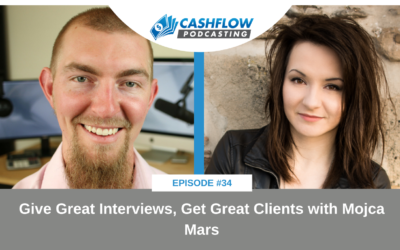 CFP 034: Give Great Interviews, Get Great Clients with Mojca Mars