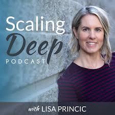 Scaling Deep - Lisa Princic