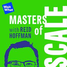 Masters of Scale - Reid Hoffman